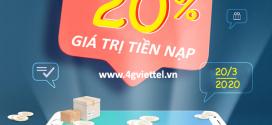 Viettel khuyến mãi 20/3/2020 ưu đãi NGÀY VÀNG toàn quốc tặng 20%