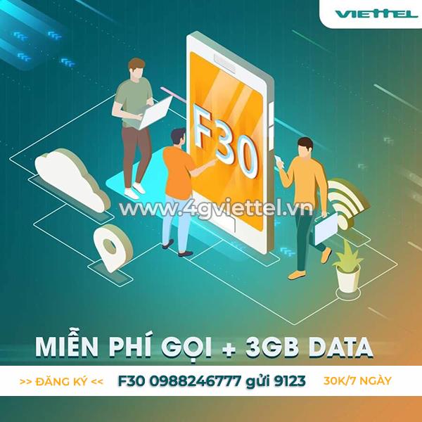 Đăng ký gói F30 Viettel miễn phí 3GB và gọi nội mạng Viettel giá chỉ 30.000đ/tháng