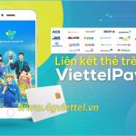 Cách liên kết tài khoản ngân hàng với ViettelPAY siêu đơn giản