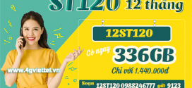 Đăng ký gói 12ST120 Viettel nhận ngay 336GB data dùng thả ga cả năm