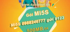 Cách đăng ký gói MI5S Viettel có ngay 500MB chỉ 5k dùng thả ga suốt ngày