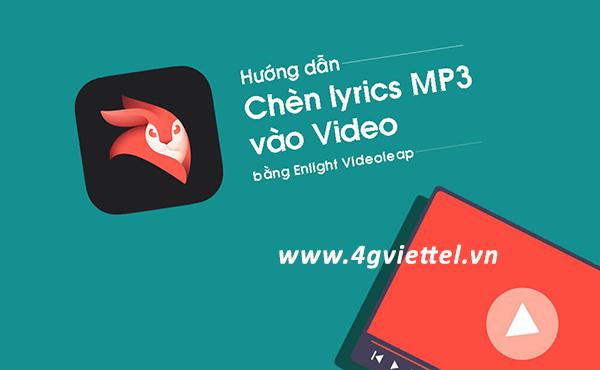 Cách chèn Lyric nhạc MP3 vào video đơn giản trên điện thoại