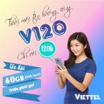 Đăng ký gói V120 Viettel miễn phí 60GB data và triệu phút gọi