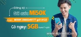 Cách đăng ký gói MI50K Viettel nhận ngay 5GB data chỉ 50.000đ/tuần