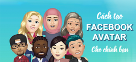 Cách tạo Facebook Avatar phiên bản hoạt hình của chính bạn HOT nhất Facebook