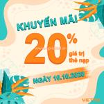 Viettel khuyến mãi 10/10/2020 NGÀY VÀNG tặng 20% giá trị thẻ nạp cho thuê bao trả trước