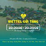 Viettel gửi tặng 20k - 30k cho thuê bao Viettel tại vùng mưa bão lũ