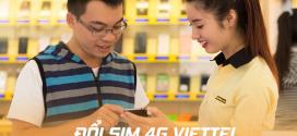 Đổi sim 4G Viettel tại Thế Giới Di Động được hay không? Thủ tục thế nào?