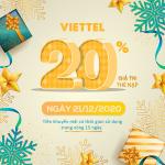 Khuyến mãi Viettel 21/12/2020 NGÀY VÀNG nạp thẻ tặng 20% giá trị tiền nạp áp dụng cho TB di động trả trước