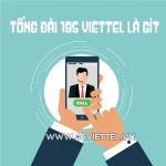 Tổng đài 195 của Viettel là gì? Các dịch vụ được hỗ trợ qua tổng đài 195