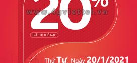 Khuyến mãi Viettel 20/1/2021 NGÀY VÀNG tặng 20% giá trị mỗi thẻ nạp