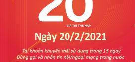 Viettel khuyến mãi 20/2/2021 NGÀY VÀNG tặng 20% giá trị tiền nạp