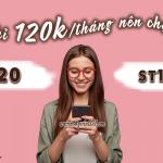 Với 120k nên đăng ký V120 Viettel hay ST120K Viettel cho thuê bao di động