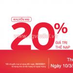 Viettel khuyến mãi 10/3/2021 ưu đãi NGÀY VÀNG nạp tiền