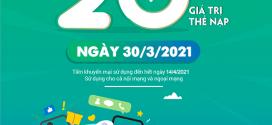 Viettel khuyến mãi 30/3/2021 NGÀY VÀNG tặng 20% tiền nạp