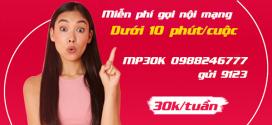 Cách đăng ký gói cước MP30K Viettel miễn phí gọi nội mạng dưới 10 phút