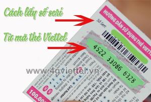 Cách lấy số seri từ mã thẻ Viettel đơn giản hoàn toàn miễn phí