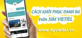 Hướng dẫn cách khôi phục danh bạ trên sim Viettel qua ứng dụng My Viettel