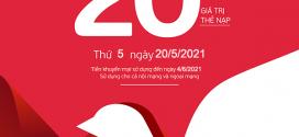 Viettel khuyến mãi 20/5/2021 NGÀY VÀNG tặng 20% giá trị mỗi thẻ nạp