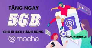 Hướng dẫn cách sử dụng gói Mocha Free 5G Viettel miễn phí 5GB data