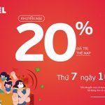 Viettel khuyến mãi 10/7/2021 ưu đãi NGÀY VÀNG tặng 20% tiền nạp