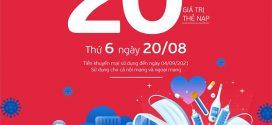 Khuyến mãi Viettel 20/8/2021 NGÀY VÀNG tặng 20% giá trị mỗi thẻ nạp