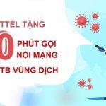 Viettel tặng 50 phút gọi nội mạng vùng dịch đang giãn cách theo chỉ thị 16